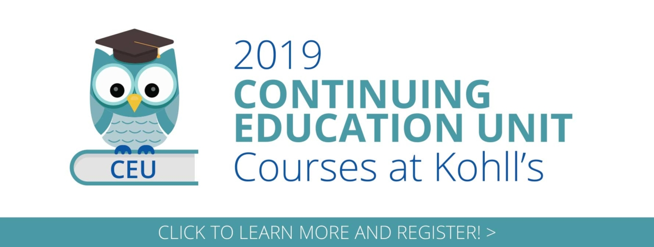 2019 Continuing Education Unit Courses at Kohll's