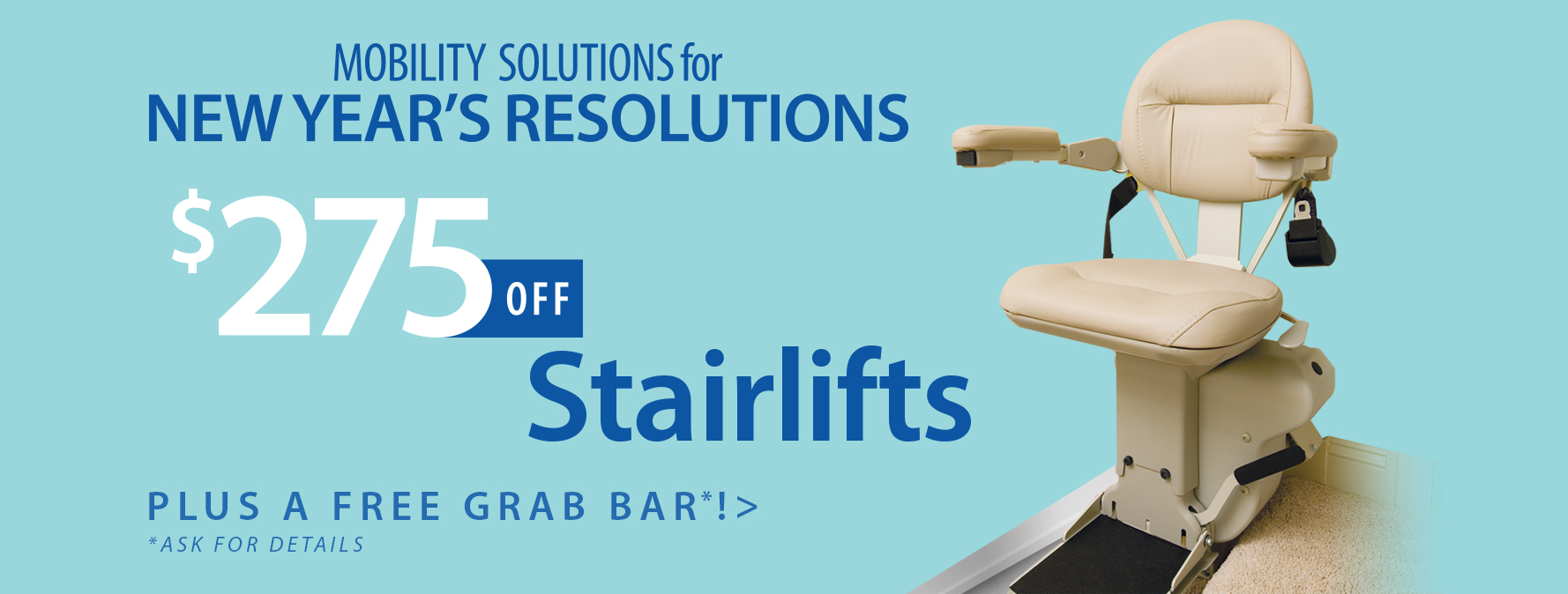 $275 off Stairlifts - Plus a FREE grab bar!