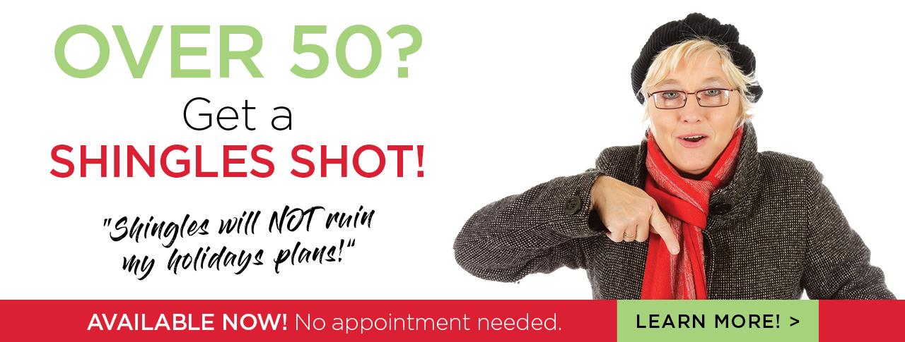 Over 50? Get a Shingles Shot!
