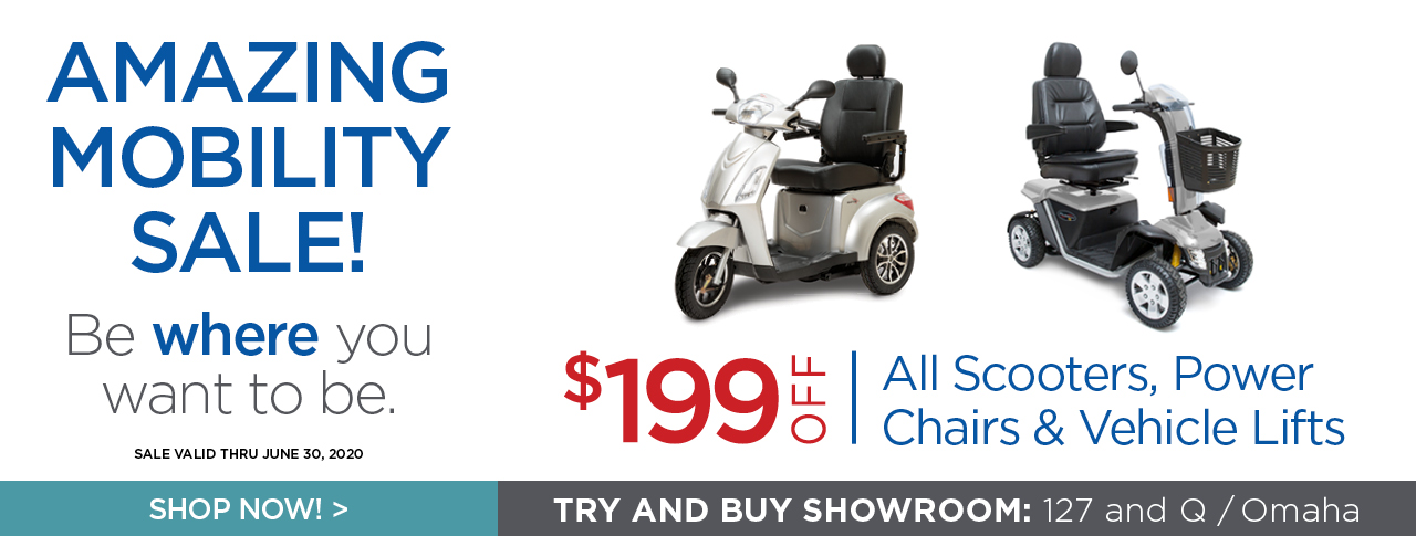 Mobility Sale! All scooters, power chairs, and vehicle lifts are on sale through June 30, 2020!