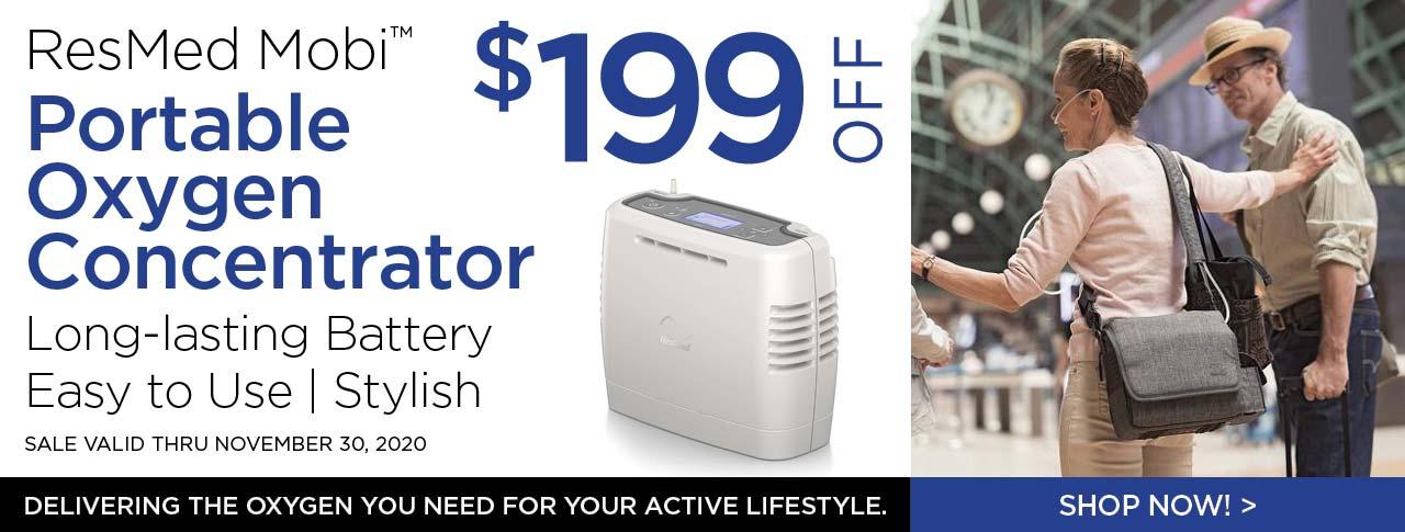 Save $199 off the ResMed Mobi Portable Oxygen Concentrator through November 30, 2020!
